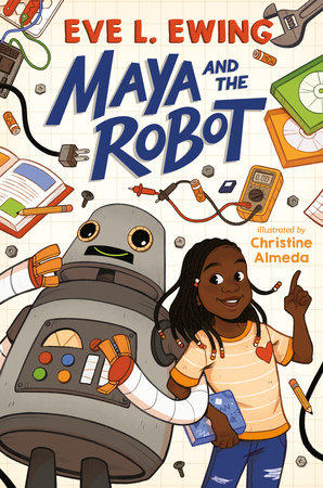 Maya and the Robot book cover featuring illustrations by Christine Almeda.